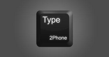 Type2Phone