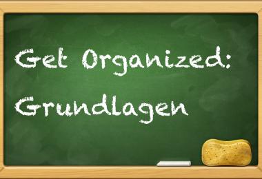 Get Organized Grundlagen