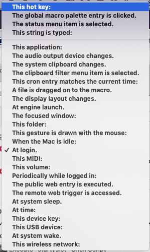 Screenshot der möglichen Auslöser in Keyboard Maestro