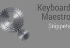 Keyboard Maestro Snippets